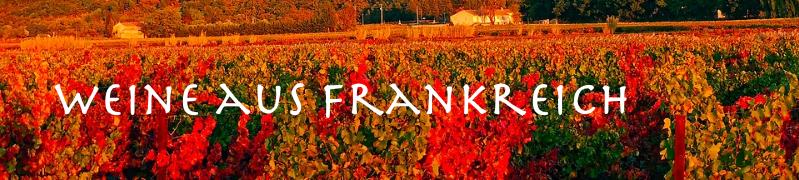Weine aus Frankreich